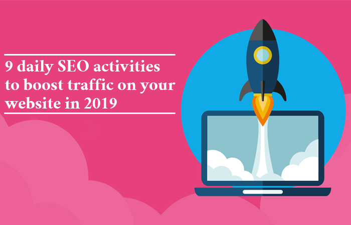 daily SEO activities to boost traffic