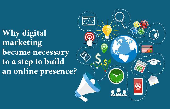 digital marketing necessary